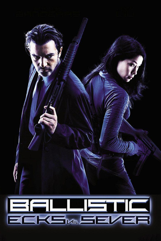 Ballistic: Ecks vs Sever movie poster