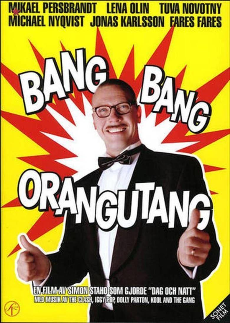 Bang Bang Orangutang movie poster