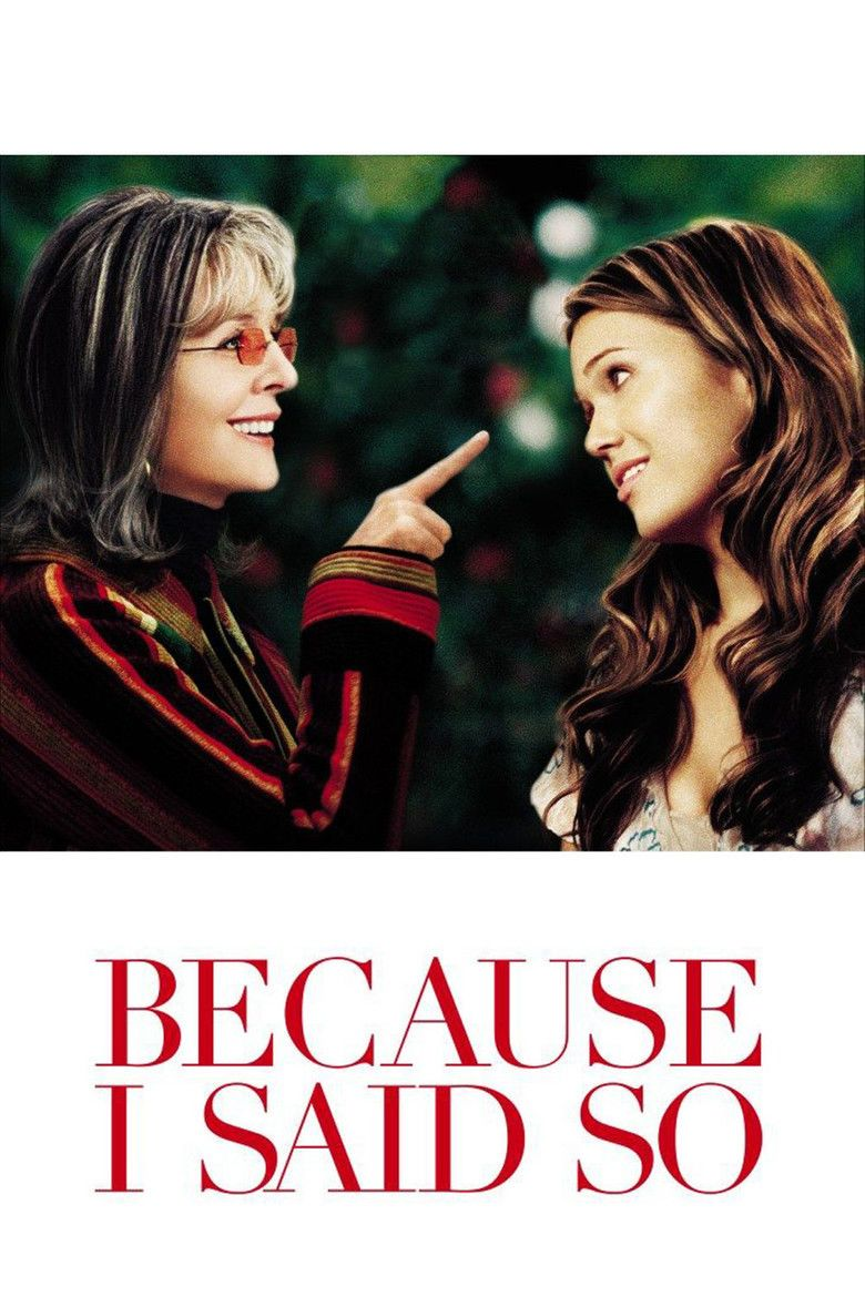 Because I Said So (film) movie poster