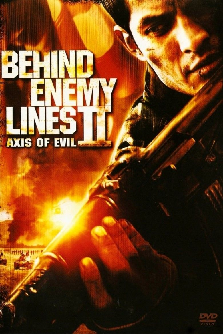 Behind Enemy Lines II: Axis of Evil movie poster