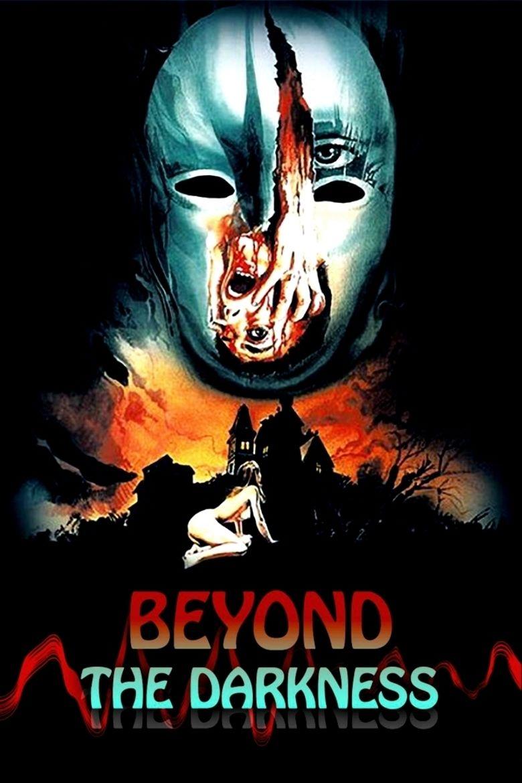 Beyond the Darkness (film) movie poster