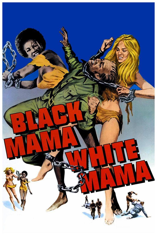 Black Mama White Mama movie poster