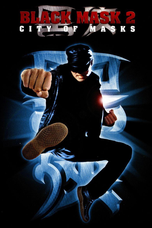 Black Mask 2: City of Masks movie poster
