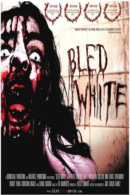 Bled White (2011 film) movie poster
