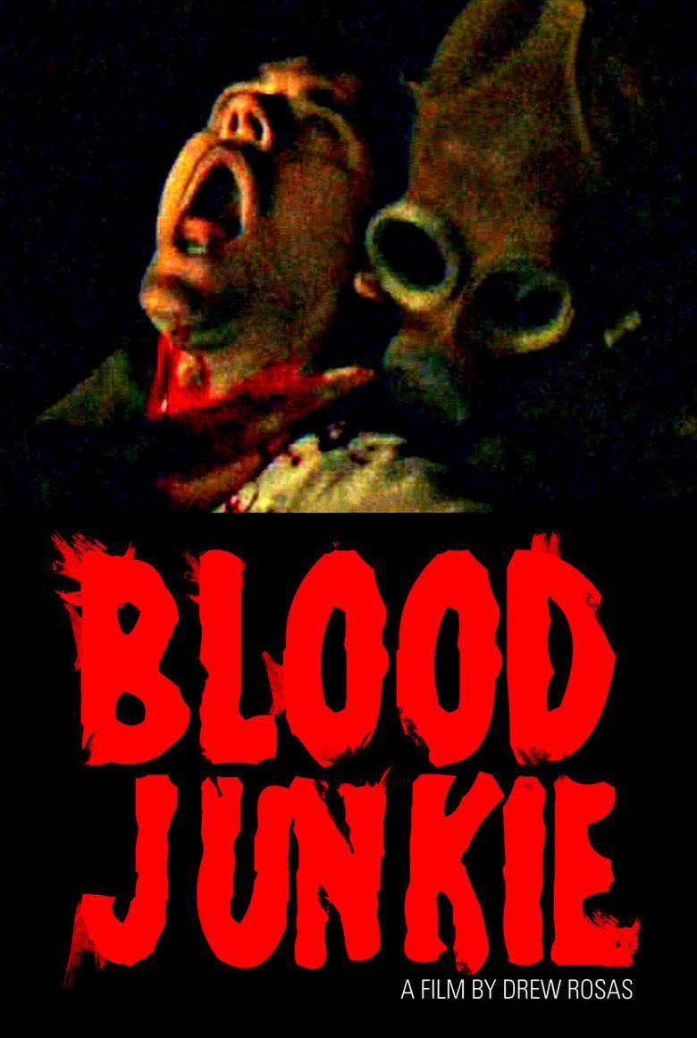 Blood Junkie movie poster