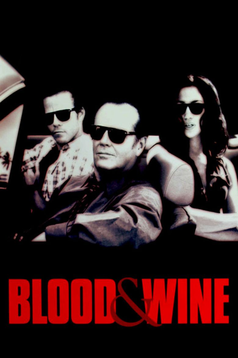 Blood and Wine movie poster