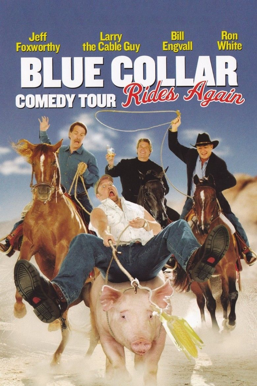 Blue Collar Comedy Tour Rides Again movie poster