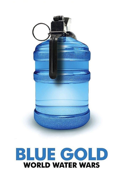 Blue Gold: World Water Wars movie poster
