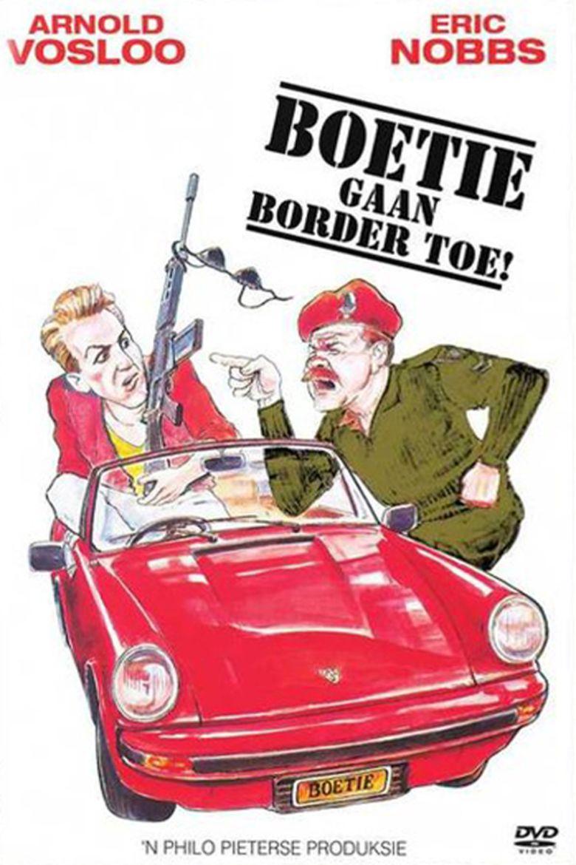 Boetie Gaan Border Toe movie poster