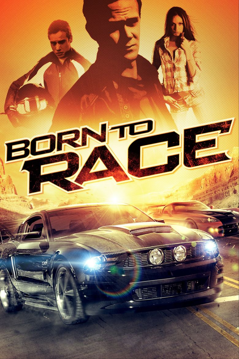 Born to Race (2011 film) movie poster