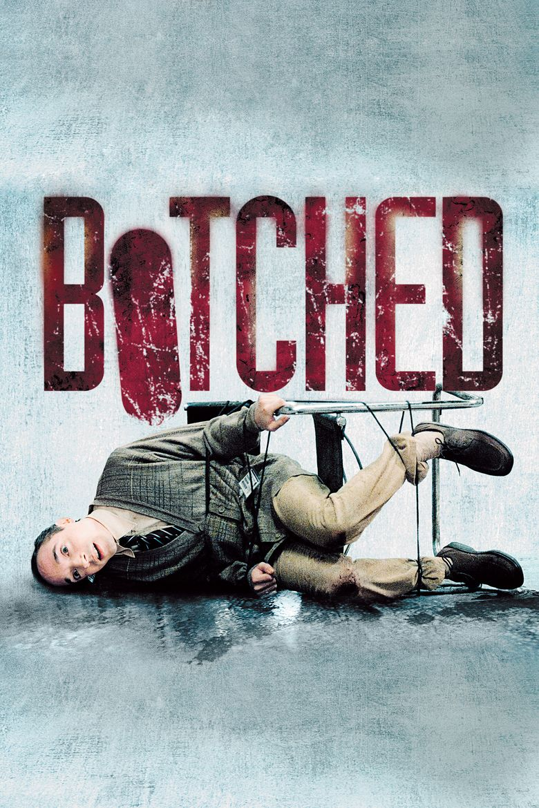 Botched (film) movie poster