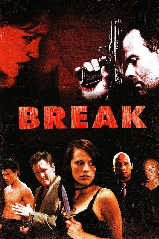 Break (film) movie poster
