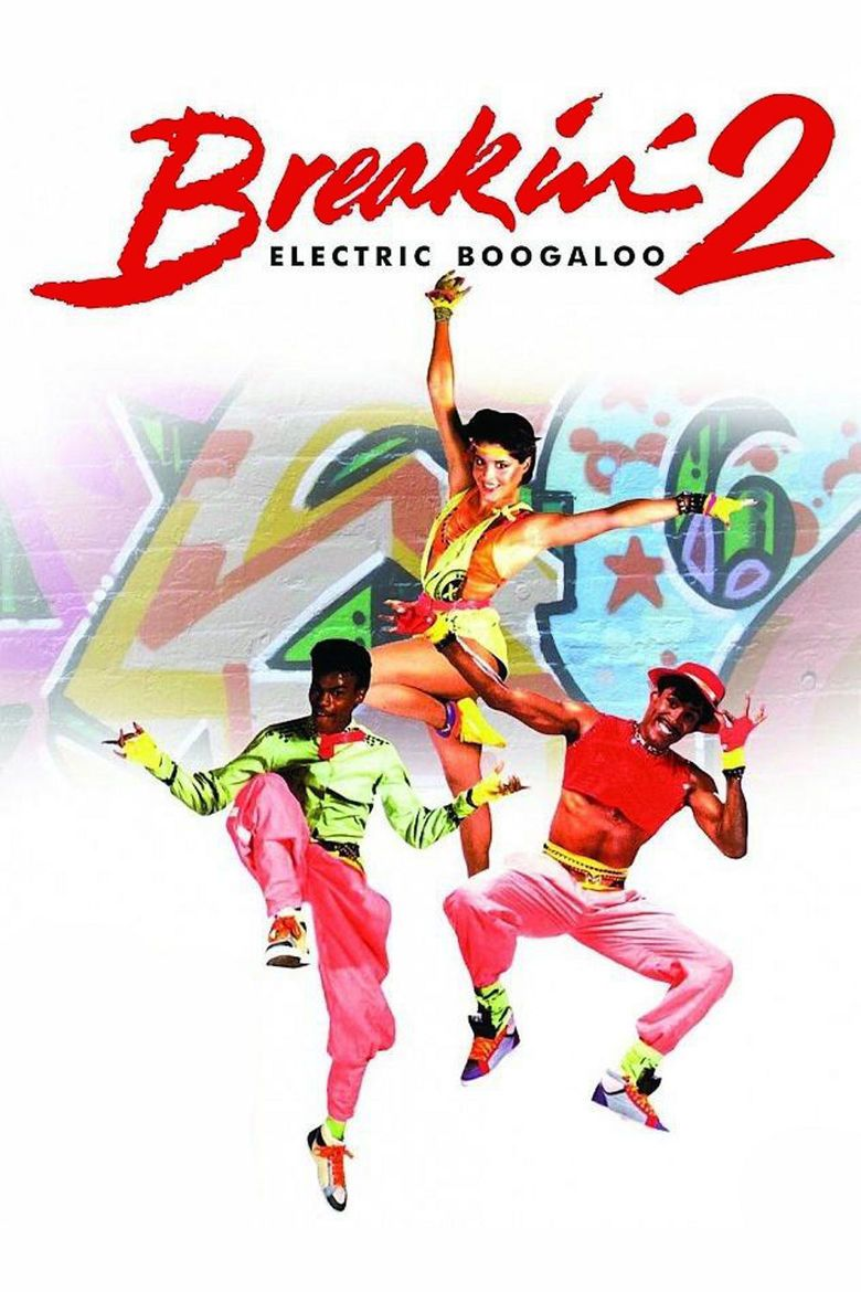 Breakin 2: Electric Boogaloo movie poster