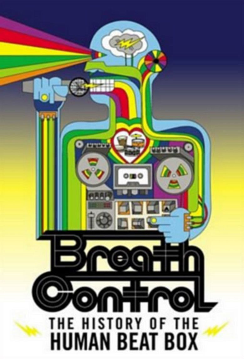 Breath Control: The History of the Human Beat Box movie poster