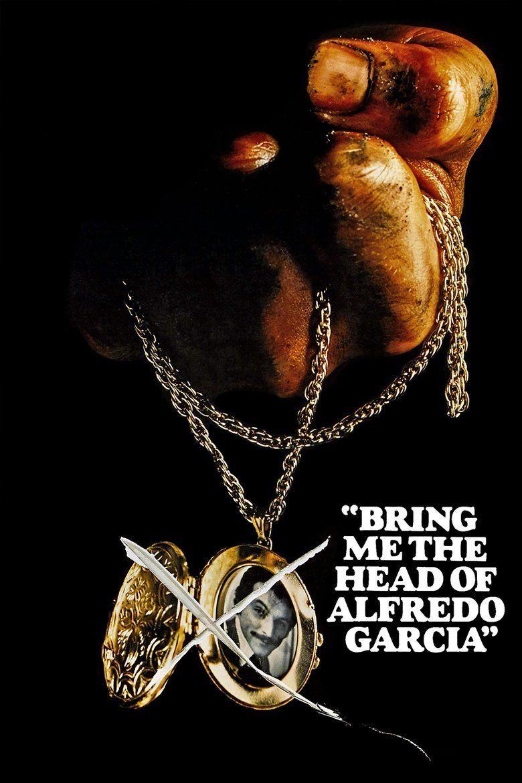 Bring Me the Head of Alfredo Garcia movie poster