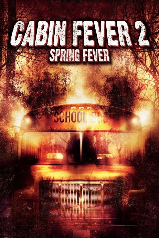 Cabin Fever 2: Spring Fever movie poster