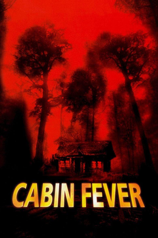 Cabin Fever (2002 film) movie poster