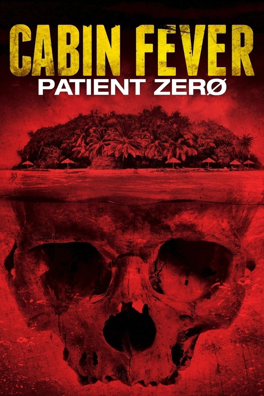 Cabin Fever: Patient Zero movie poster