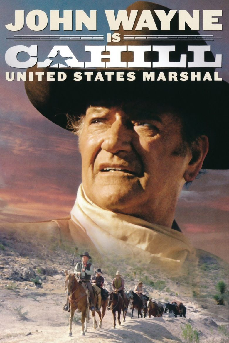 Cahill US Marshal movie poster