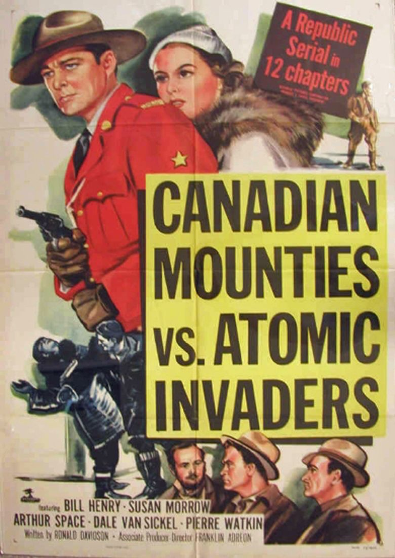 Canadian Mounties vs Atomic Invaders movie poster