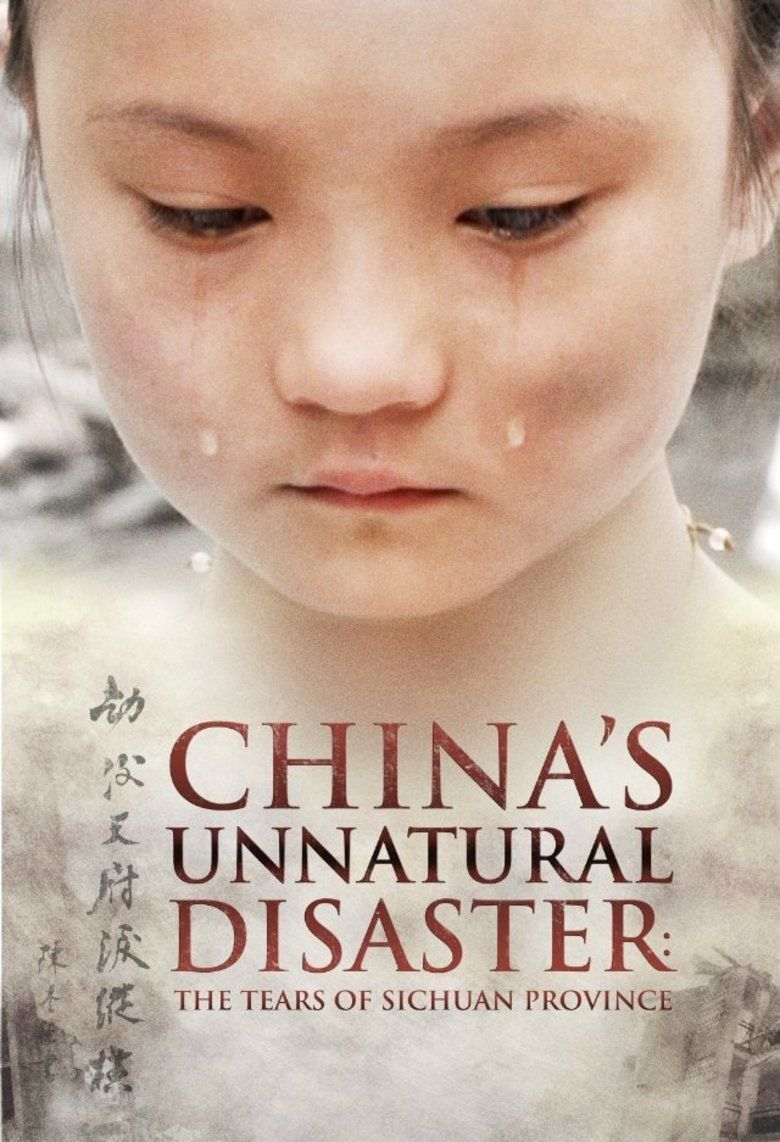 Chinas Unnatural Disaster: The Tears of Sichuan Province movie poster