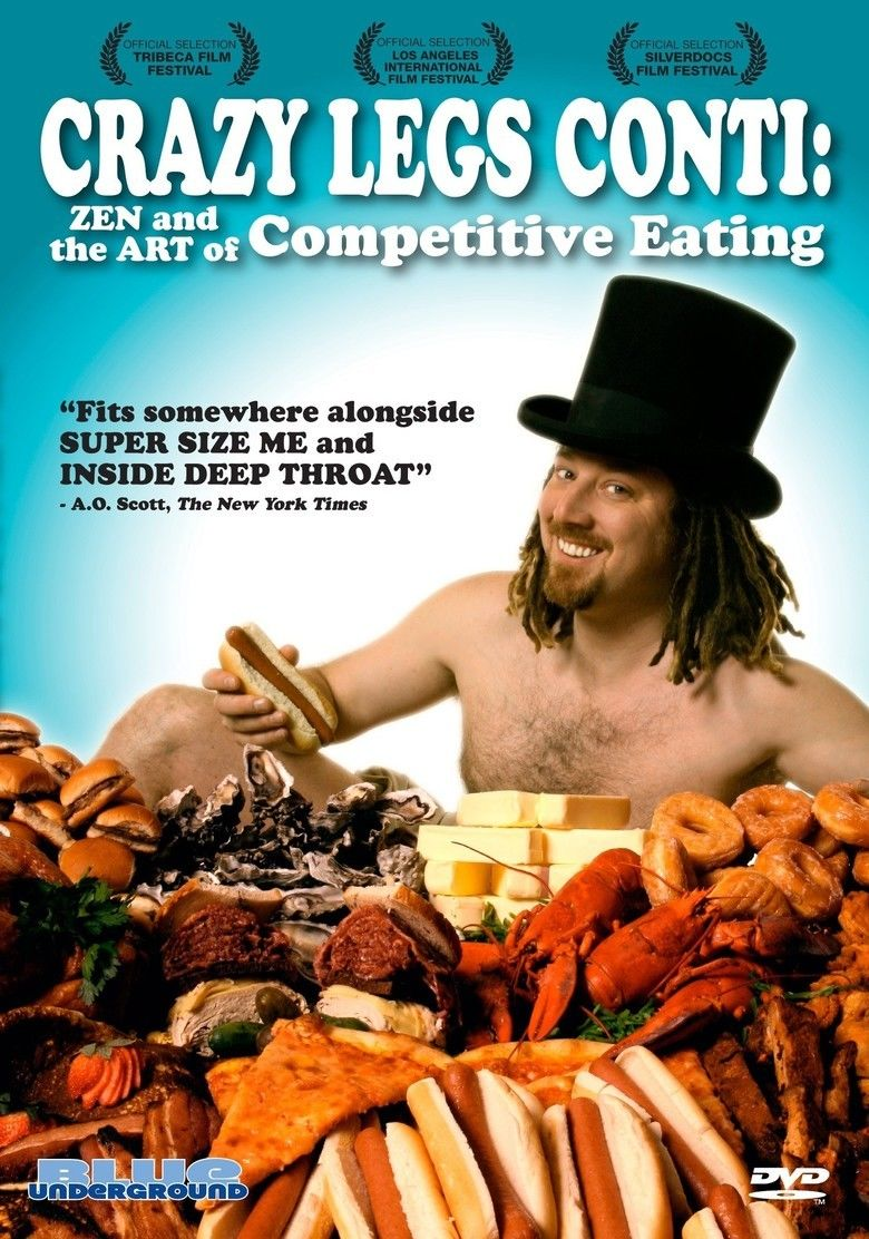 Crazy Legs Conti: Zen and the Art of Competitive Eating movie poster