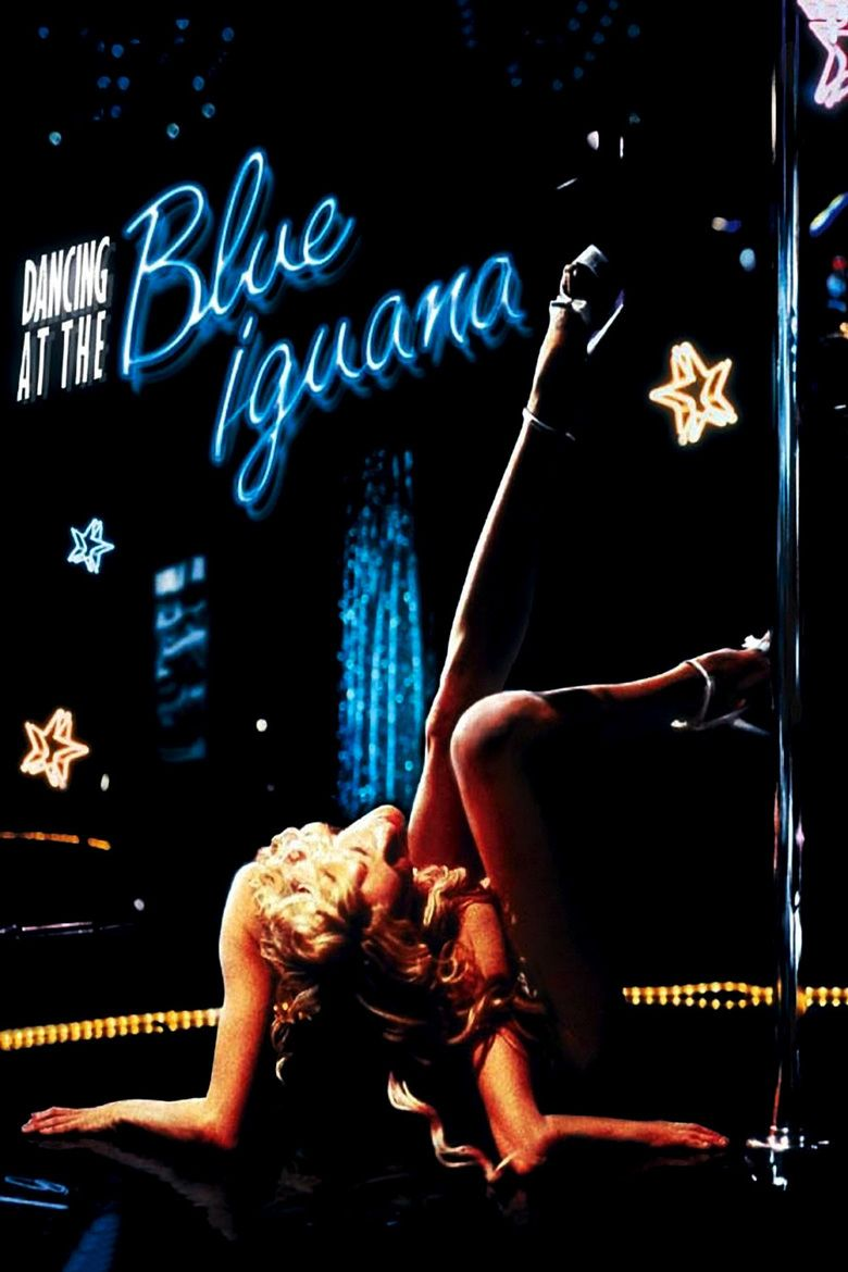 Dancing at the Blue Iguana movie poster