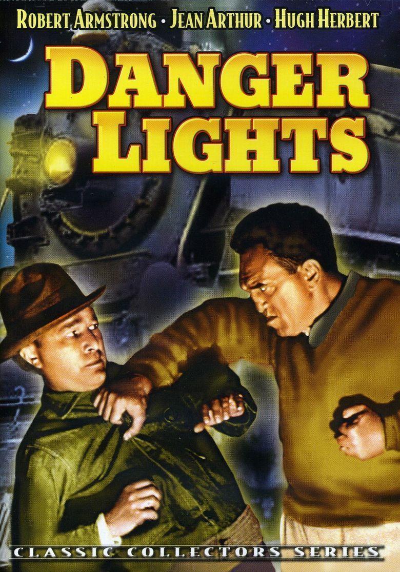 Danger Lights movie poster