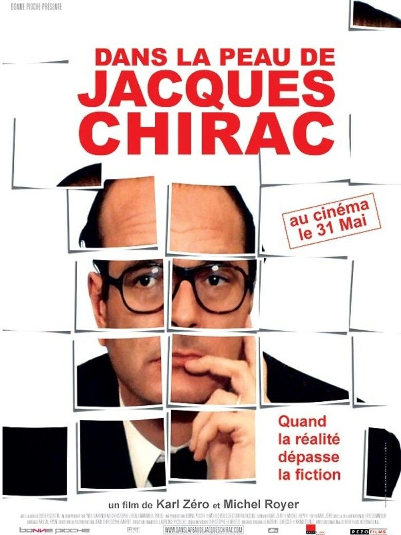 Dans la peau de Jacques Chirac movie poster