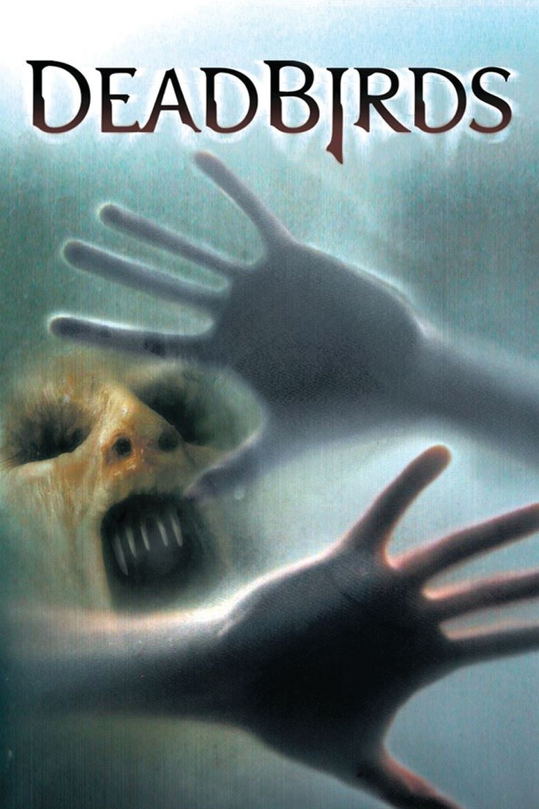 Dead Birds (2004 film) movie poster