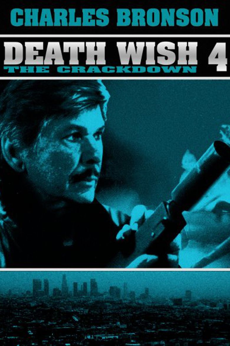 Death Wish 4: The Crackdown movie poster