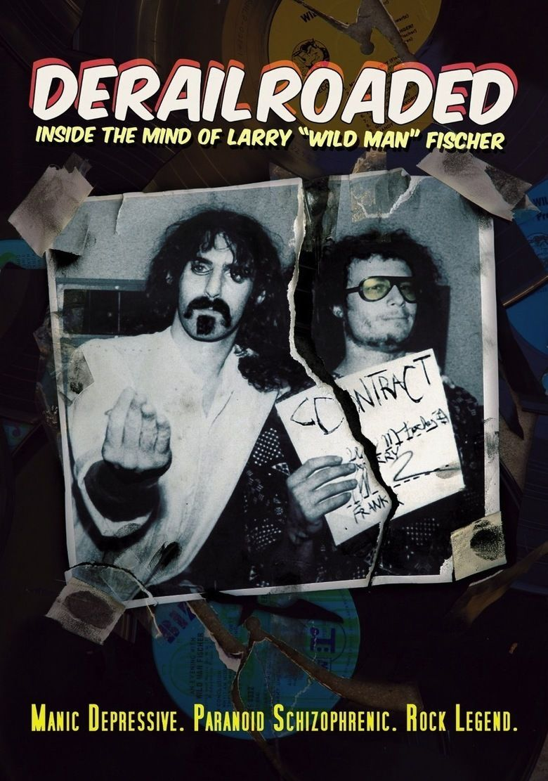 Derailroaded: Inside the Mind of Wild Man Fischer movie poster