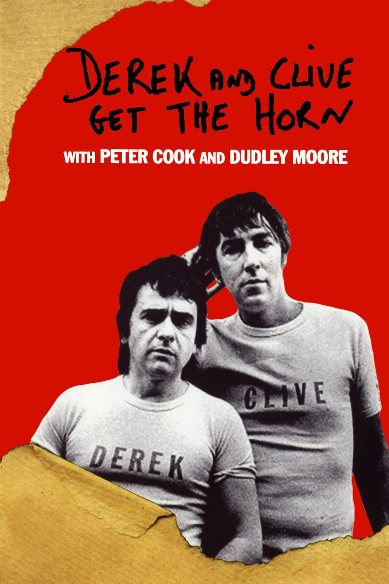 Derek and Clive Get the Horn movie poster