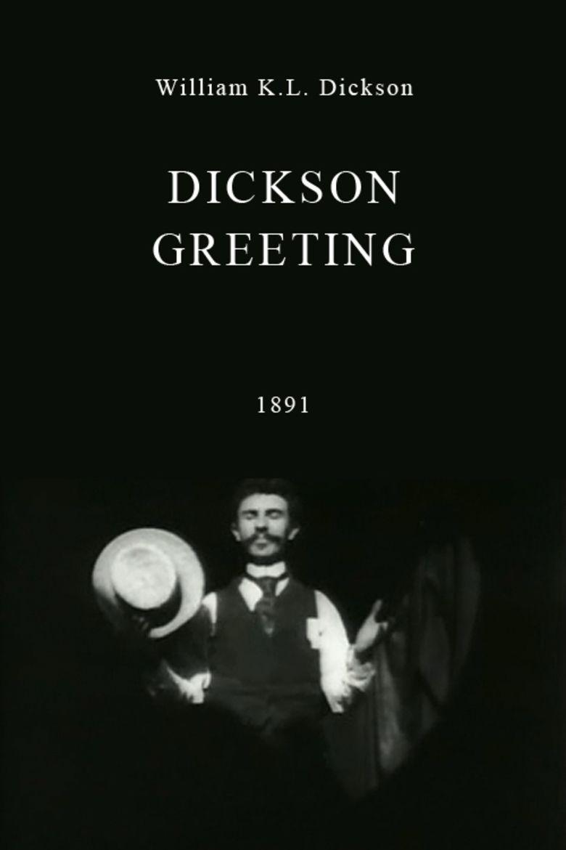 Dickson Greeting movie poster