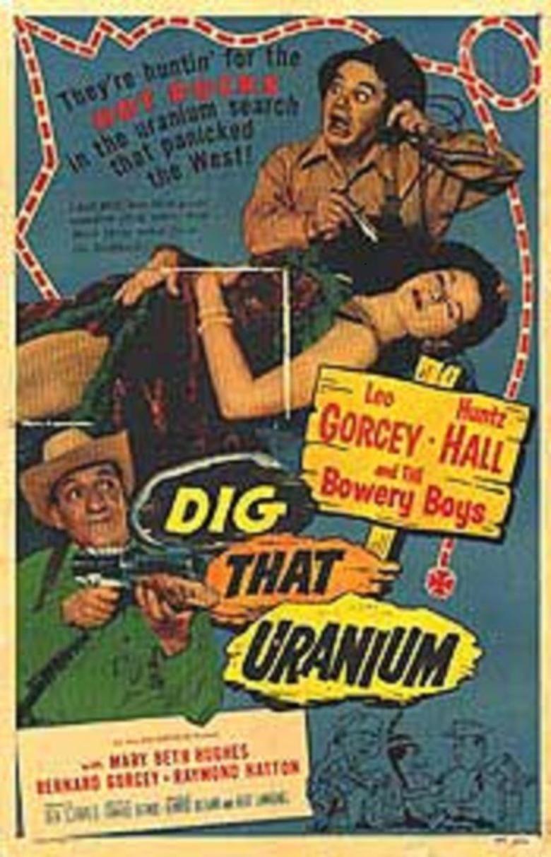 Dig That Uranium movie poster
