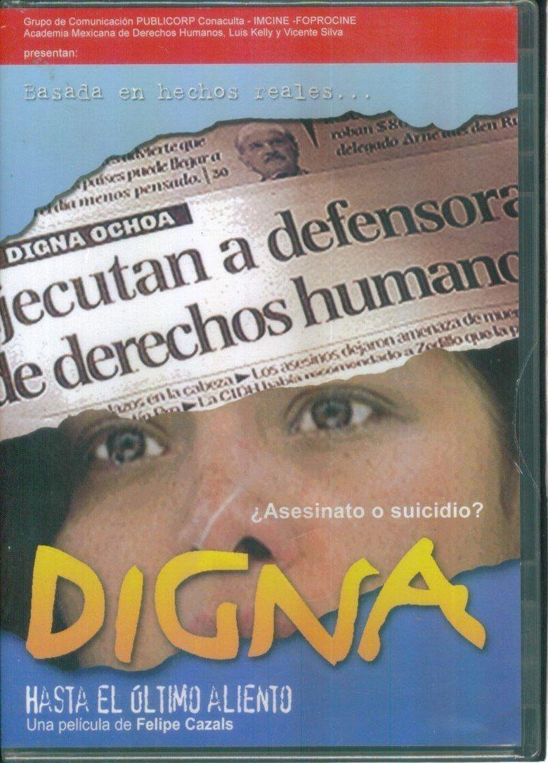 Digna hasta el ultimo aliento movie poster