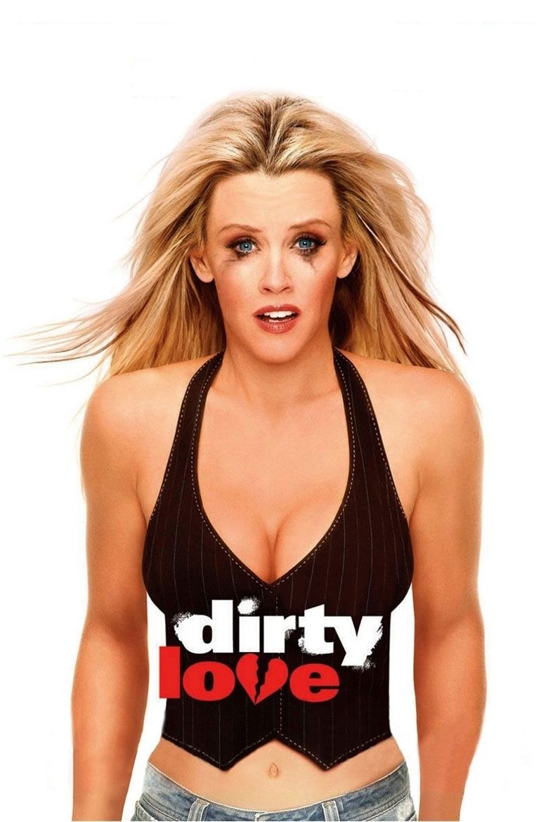 Dirty Love (film) movie poster