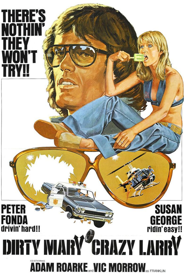 Dirty Mary, Crazy Larry movie poster