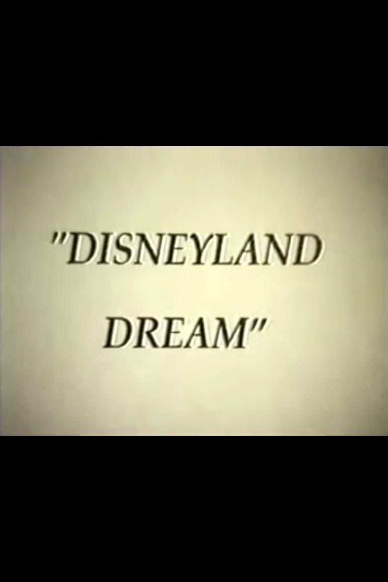 Disneyland Dream movie poster