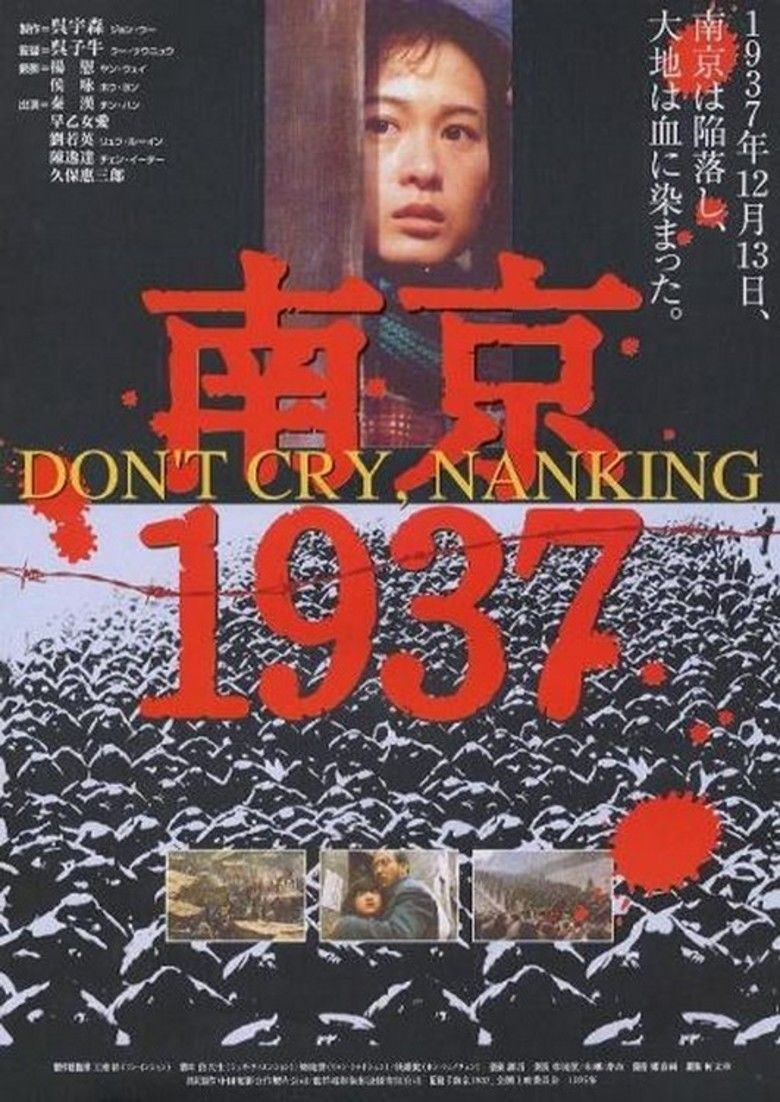 Dont Cry, Nanking movie poster
