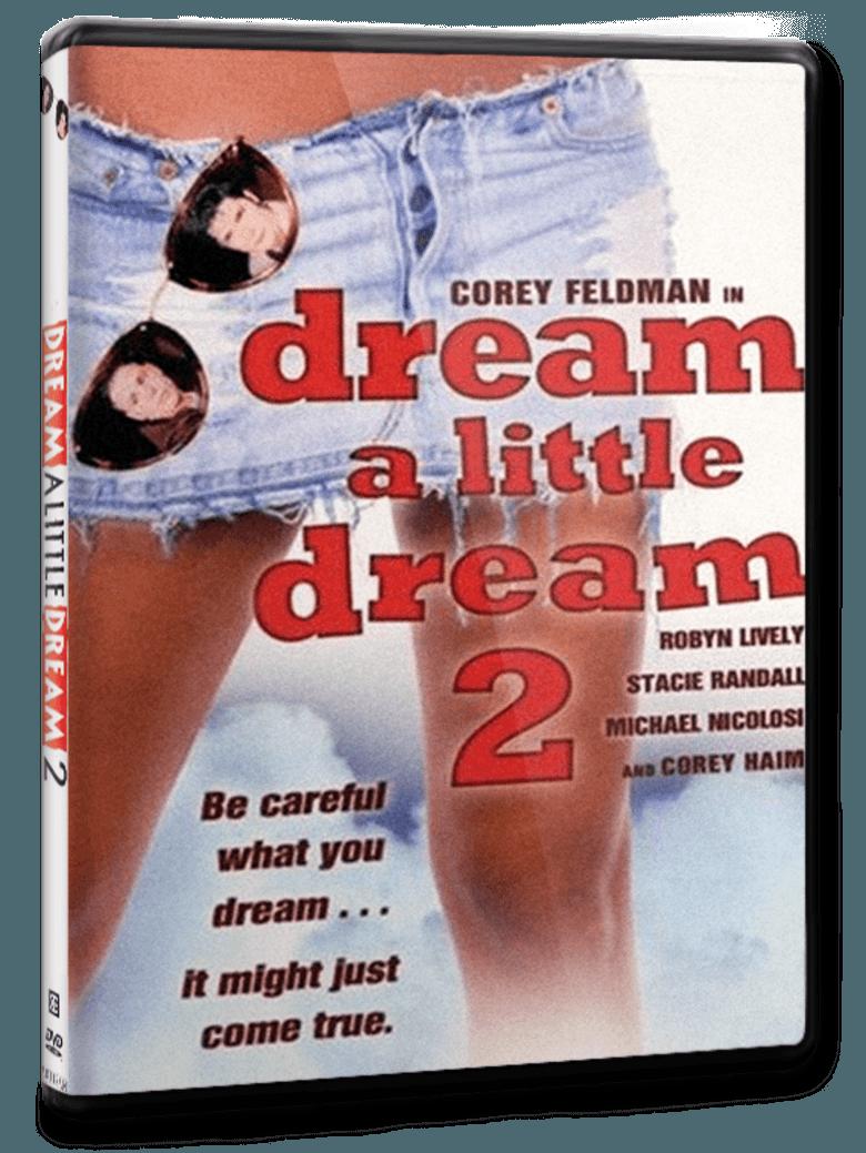 Dream a Little Dream 2 movie poster