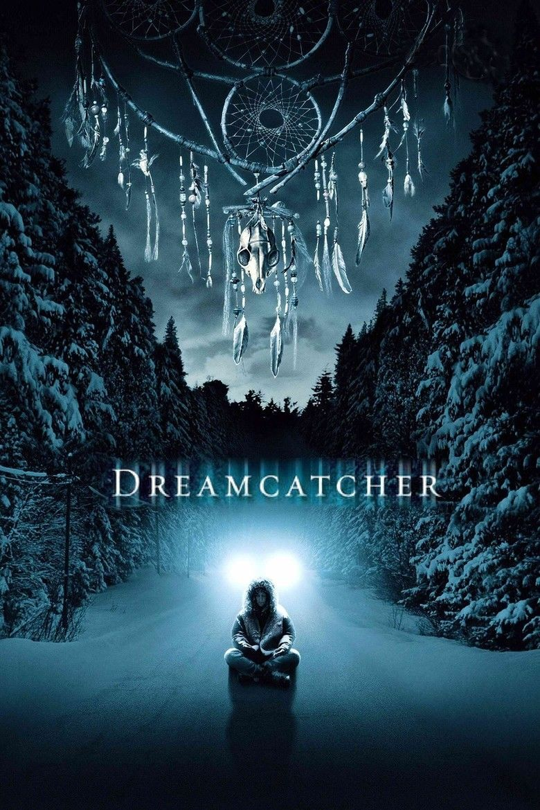 Dreamcatcher (2003 film) movie poster