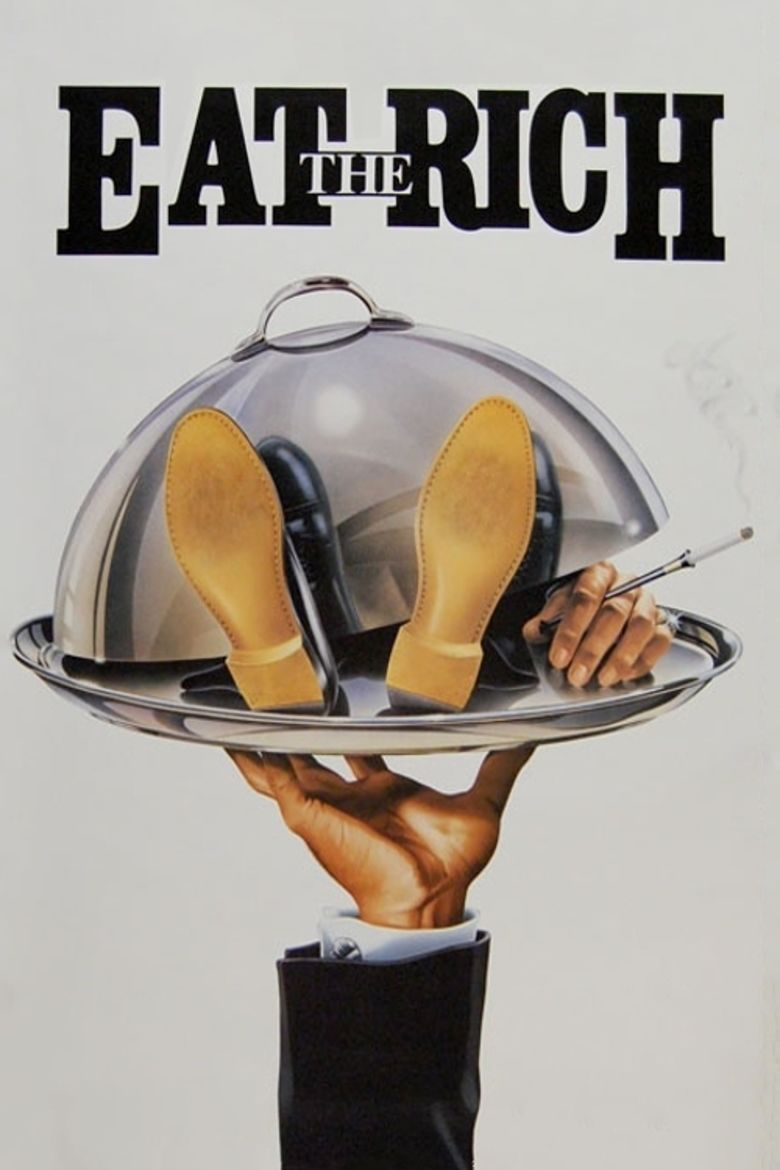 Eat the Rich (film) movie poster
