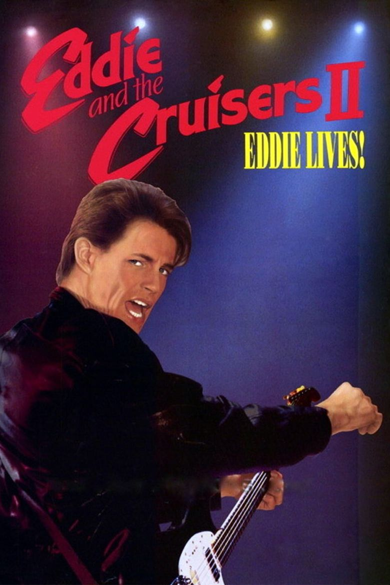 Eddie and the Cruisers II: Eddie Lives! movie poster