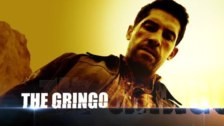 El Gringo movie scenes