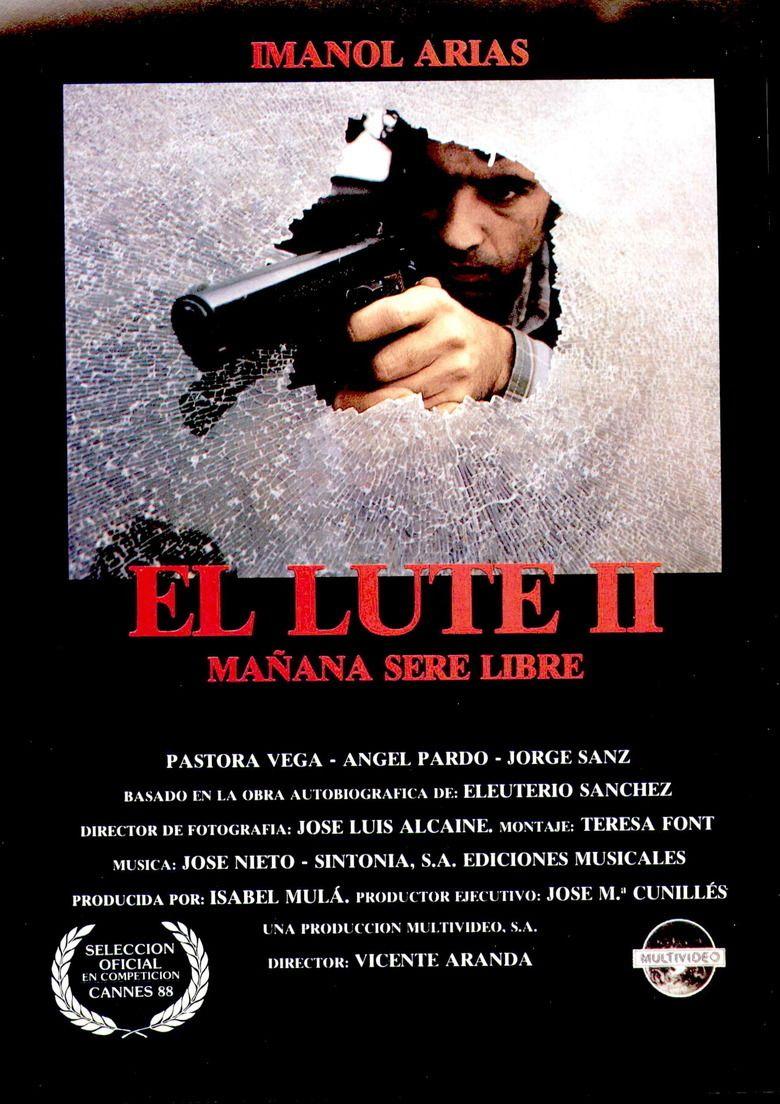 El Lute II: Tomorrow Ill be Free movie poster