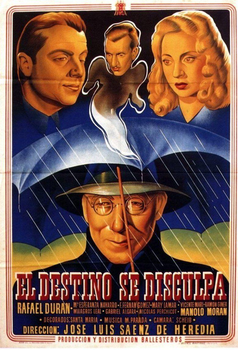 El destino se disculpa movie poster