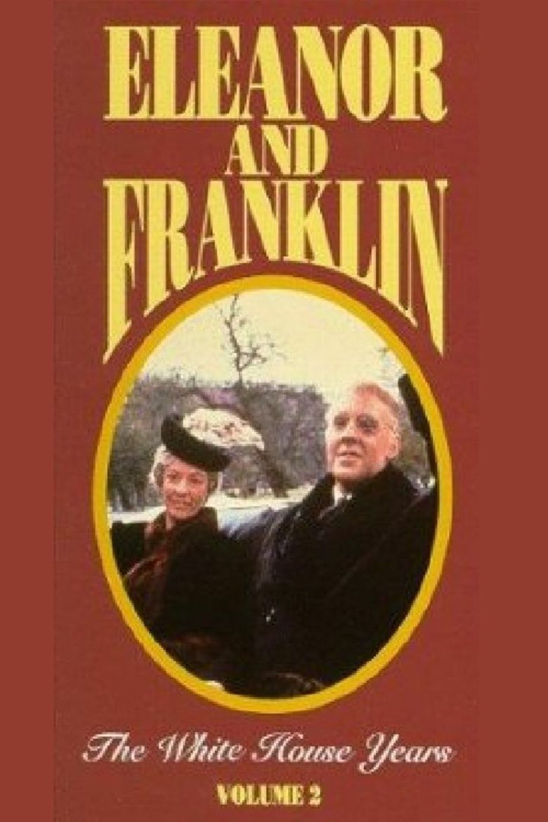 Eleanor and Franklin: The White House Years movie poster