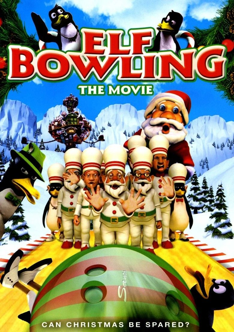 Elf Bowling the Movie: The Great North Pole Elf Strike - Alchetron ...