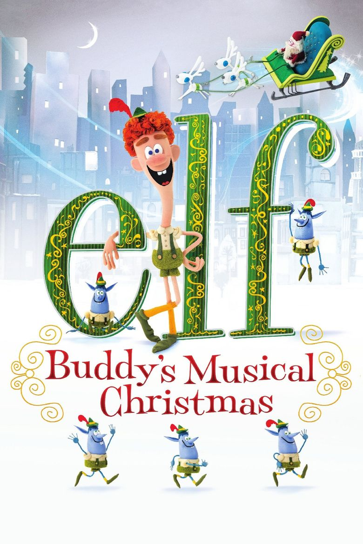 Elf: Buddys Musical Christmas movie poster